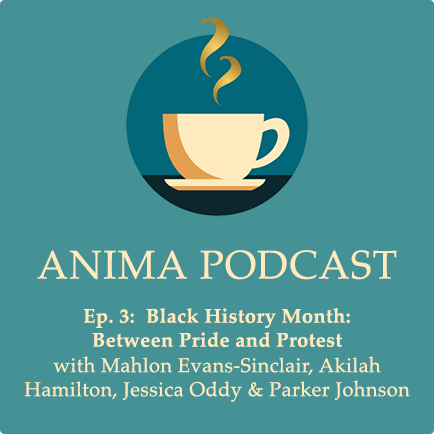 Episode 3: Black History Month: Between Pride and Protest