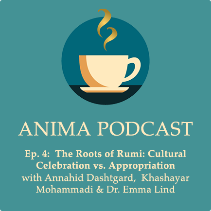 Episode 4: The Roots of Rumi: Cultural Celebration vs. Appropriation